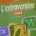 Extra-virgin 2004 guide